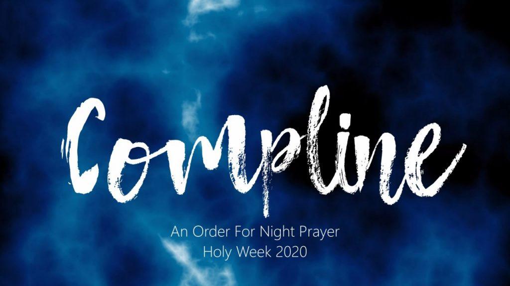 Compline Holy Week 2020 Banner