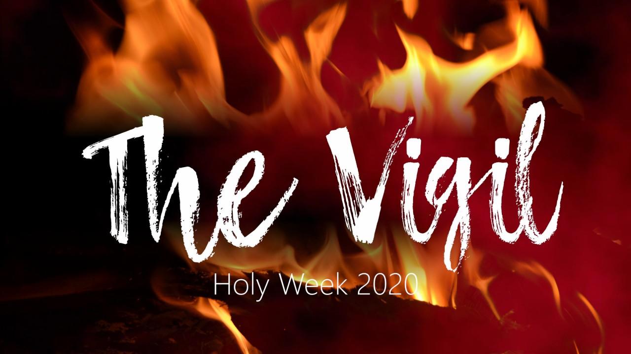 20200411 - Easter Vigil